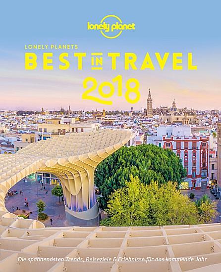Lonely Planet Bildband Best in Travel 2018 PDF