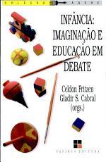 Inf  ncia  Imagina    o E Educa    o Em Debate PDF