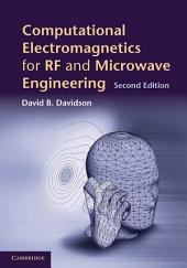 Computational Electromagnetics for RF and Microwave Engineering: Edition 2