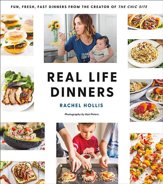 Download Real Life Dinners Book