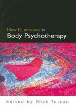 New Dimensions In Body Psychotherapy