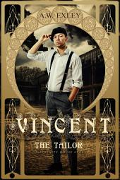 Vincent, The Tailor
