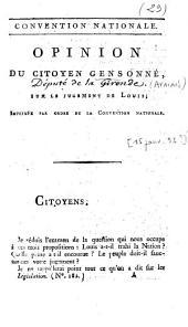 Opinion du citoyen Gensonné, sur le jugement de Louis