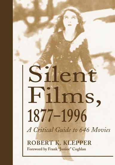 Silent Films  1877  1996 PDF