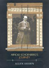 Arnold Schoenberg's Journey