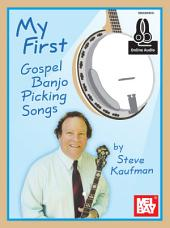 My First Gospel Banjo Picking Songs