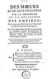 Des moeurs et de leur influence sur la prospérité ou la décadence des empires: discours pour la cérémonie de l'ouverture des Etats-Généraux de Languedoc