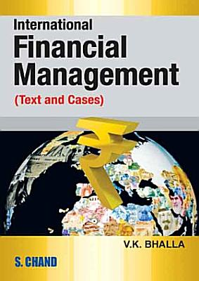 International Financial Management  Text and Cases
