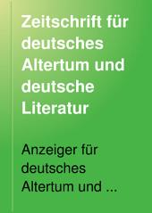 Zeitschrift für Deutsches Altertum und Deutsche Literatur: Band 34