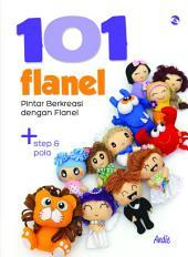 101 Flanel: Pintar Berkreasi dengan Flanel