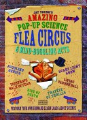 Jay Young s Amazing Pop up Science Flea Circus PDF