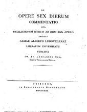 De opere sex dierum commentatio