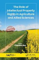 The Role of Intellectual Property Rights in Agriculture and Allied Sciences PDF