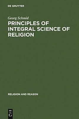 Principles of Integral Science of Religion PDF