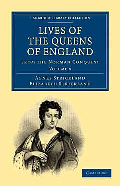 Lives of the Queens of England from the Norman Conquest PDF