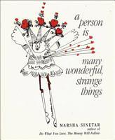 A Person is Many Wonderful  Strange Things PDF