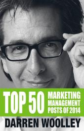 Top 50 Marketing Management Posts of 2014: The Marketing Management Book of the Year