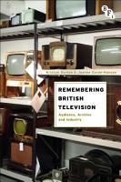 Remembering British Television PDF