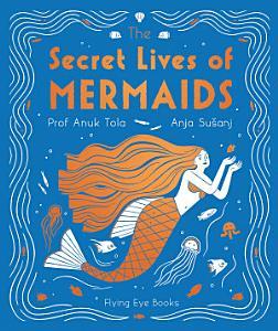 The Secret Lives of Mermaids PDF