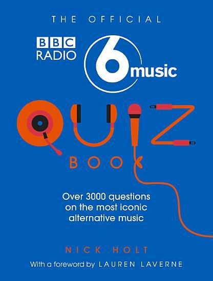 The Official Radio 6 Music Quiz Book PDF