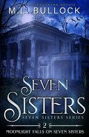 Moonlight Falls on Seven Sisters PDF