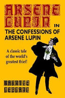The Confessions of Arsene Lupin PDF