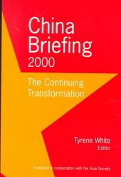 China Briefing 2000: The Continuing Transformation