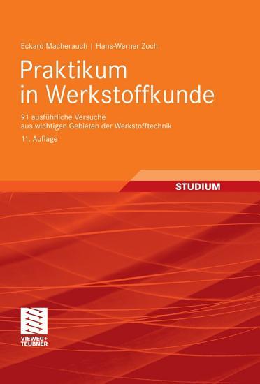Praktikum in Werkstoffkunde PDF