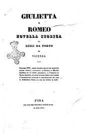 Giulietta e Romeo novella storica di Luigi da Porto di Vicenza