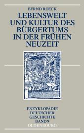 Lebenswelt und Kultur des Bürgertums in der Frühen Neuzeit: Ausgabe 2
