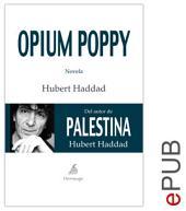 Opium Poppy: Una novela sobre el infierno de los niños soldados