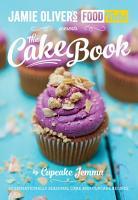 Jamie s Food Tube  The Cake Book PDF