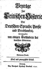 Beyträge zur critischen Historie der deutschen Sprache, Poesie und Beredsamkeit. 25