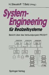 System-Engineering für Realzeitsysteme: Bericht über das Verbundprojekt PROSYT