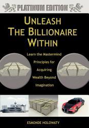Unleash The Billionaire Within Book PDF