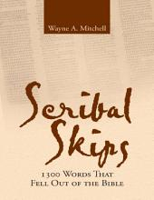 Scribal Skips: 1300 Words That Fell Out of the Bible
