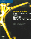 Beginning Pre calculus for Game Developers PDF