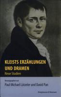 Kleists Erz  hlungen und Dramen PDF