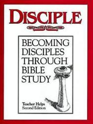 Disciple I Becoming Disciples Through Bible Study Teacher Helps Book PDF