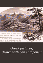 Greek Pictures: Drawn with Pen and Pencil