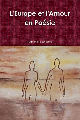 L Europe et l Amour en Po  sie PDF