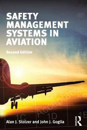 Safety Management Systems in Aviation: Edition 2