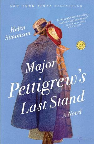 Major Pettigrew s Last Stand