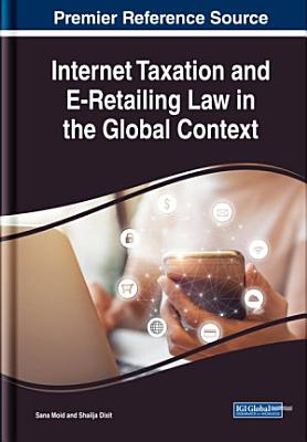 Internet Taxation and E Retailing Law in the Global Context PDF