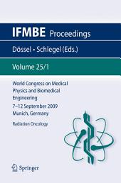 World Congress on Medical Physics and Biomedical Engineering September 7 - 12, 2009 Munich, Germany: Vol. 25/I Radiation Oncology