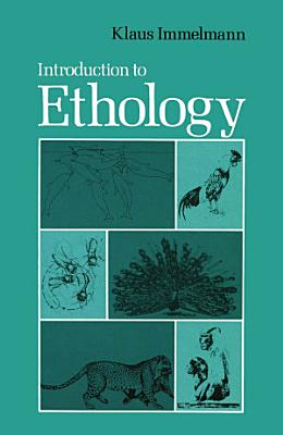 Introduction to Ethology