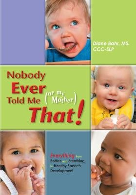 Download Nobody Ever Told Me  or My Mother  That  Book