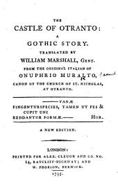 The Castle of Otranto ... Translated by William Marshall, Gent. ... A New Edition