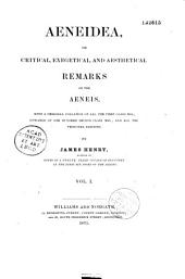 Aeneidea Or Critical Exegetical and Aesthetical Remarks on the Aeneis: Volume 1