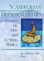 Scandinavian Homosexualities PDF